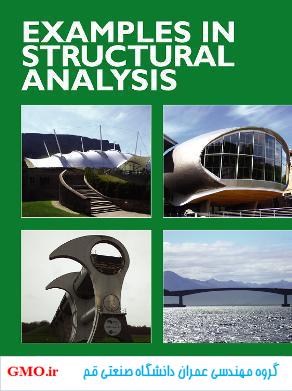 دانلود کتاب مثال هایی از تحلیل سازه ها - examples in structural analysis